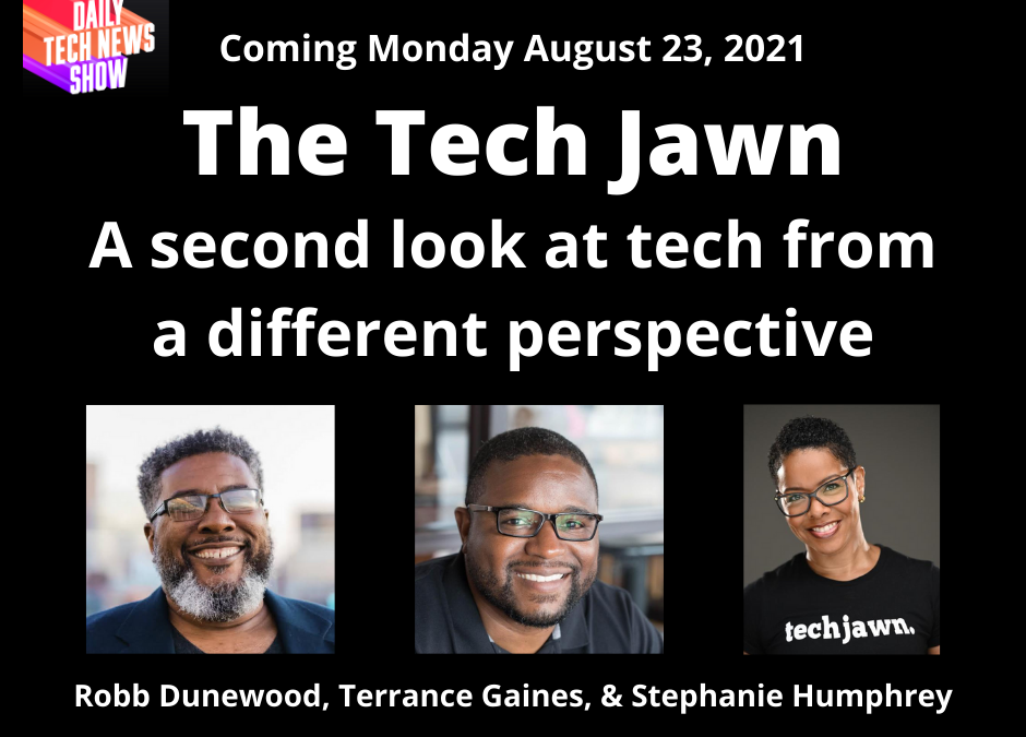 The Tech Jawn:  Why Ain't The Algorithms Feeling Us?